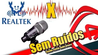 Como remover o ruído de seu microfone utilizando o Realtek HD Audio Drivers