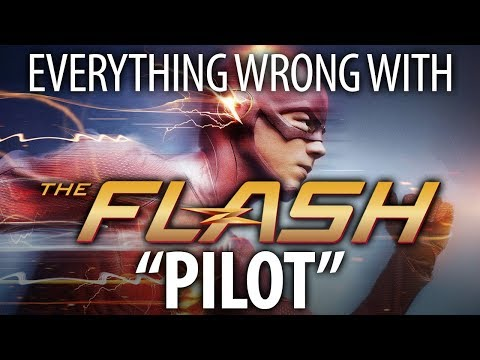 """Everything Wrong With The Flash """"Pilot"""""""