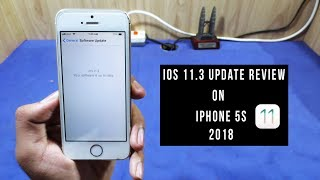 ios 11.3 - Review on iphone 5s 2018!