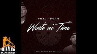 Kusta x Evante - Waste No Time [Prod. DaleTheGentleman] [Thizzler.com]