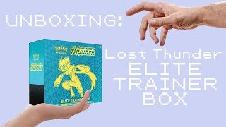 Unboxing Lost Thunder Elite Trainer Box