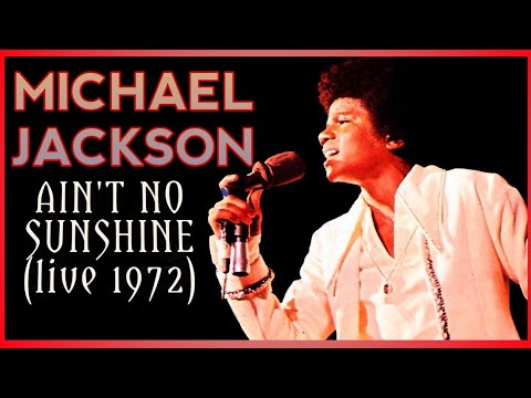 Michael Jackson - Ain't No Sunshine (audio from The Jackson 5 Live At The Forum 1972)