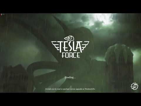 Tesla Force - The first 15 minutes |
