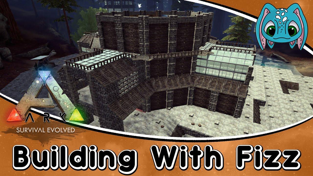 Ark building w fizz step by step compound build part for What is needed to build a house