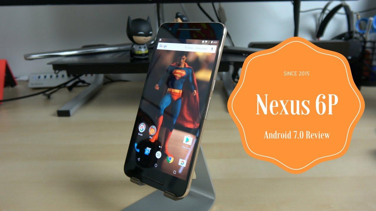 Nexus 6p Android 7