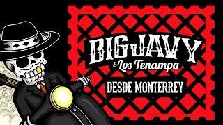 Big Javy y los Tenampa - Desde Monterrey