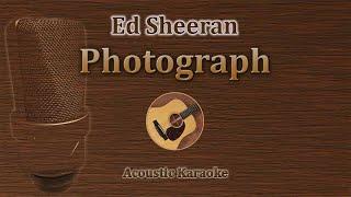 Photograph - Ed Sheeran (Acoustic Karaoke)