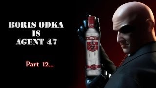 Boris Odka is Agent 47 p12: NOW THAT I