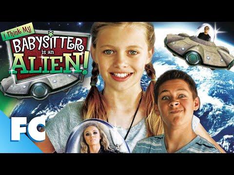 I Think My Babysitter Is An Alien! (2015) | Full Family Sci-fi Movie