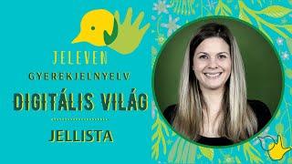 Jeleven online - JELLISTA 13. - Digitális világ témakör