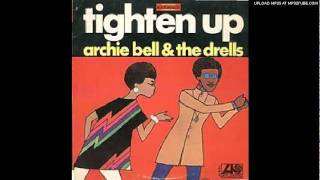 ARCHIE BELL & THE DRELLS-GIVE ME TIME