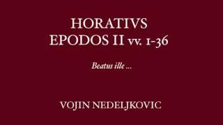 Viva Voce 12 Horatius Epodos 2 vv.1-36  - Vojin Nedeljkovic