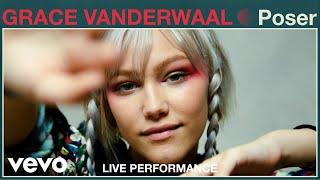 Grace Vanderwaal Poser Live Performance Vevo.mp3