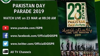 Pakistan Day Parade - 23 March 2019