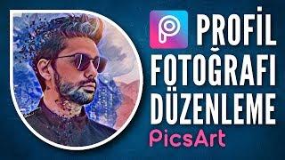 Profil Fotoğrafı Düzenleme | PicsArt Tutorial