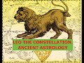 LEO THE CONSTELLATION. ANCIENT ASTROLOGY