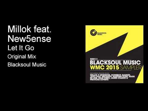 Millok Ft. New5ense   Let It Go (Radio Edit)