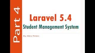 Laravel 5.4 Student Management System - User Level Login part 4 - admin panel laravel part 4