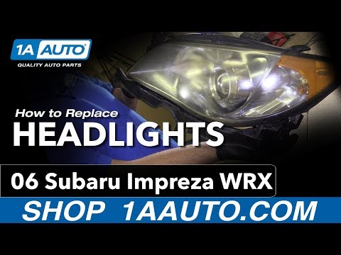 How to Replace Headlights 04-07 Subaru Impreza WRX