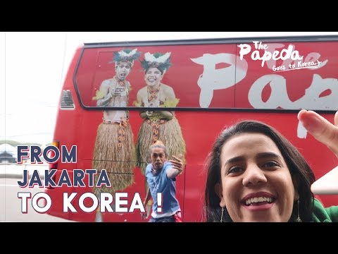 [THE PAPEDA] Eps 1 - From Jakarta to Korea!