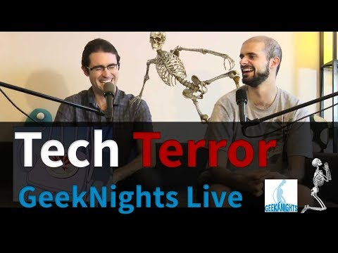 GeekNights Live: Technology Terrors