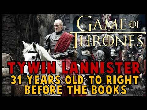 Tywin Lannister: 31 Years Old up to the Books