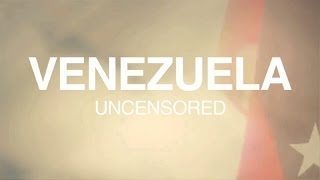Venezuela - Uncensored (ENG&SPA subs available)
