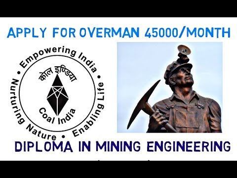 Apply For Overman Certificate | Diploma In Mining Engineering | Course Structure Of  Mining | Part 1