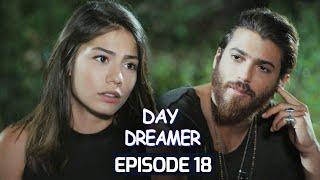 Day Dreamer | Early Bird in Hindi-Urdu Episode 18 | Erkenci Kus | Turkish Dramas