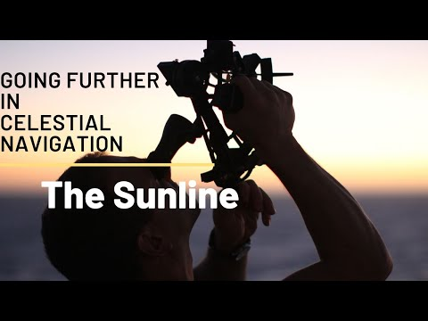 Going Further in Celestial Navigation (The Sunline)