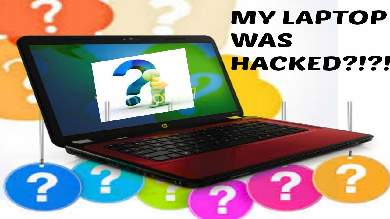 how to know if my laptop is hacked