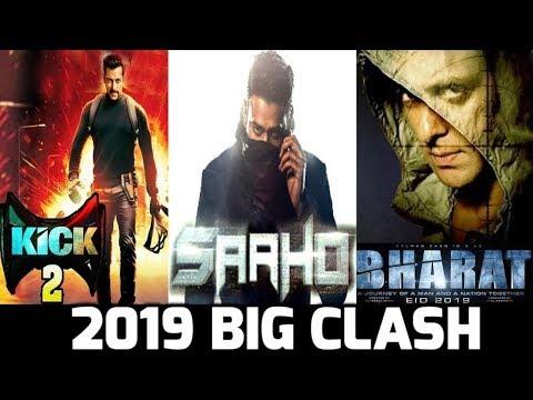 2019 BIG CLASH | KICK 2 | SAAHO | BHARAT | SALMAN KHAN | PRABHAS |