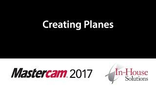 Mastercam 2017 Tutorial: Creating Planes
