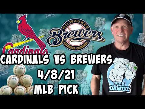 St. Louis Cardinals vs Milwaukee Brewers 4/8/21 MLB Pick and Prediction MLB Tips Betting Pick
