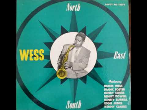 Frank Wess  ‎– North, South, East......Wess ( Full Album )