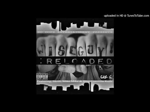 Eaz G - Still So Dope Ft Skrill