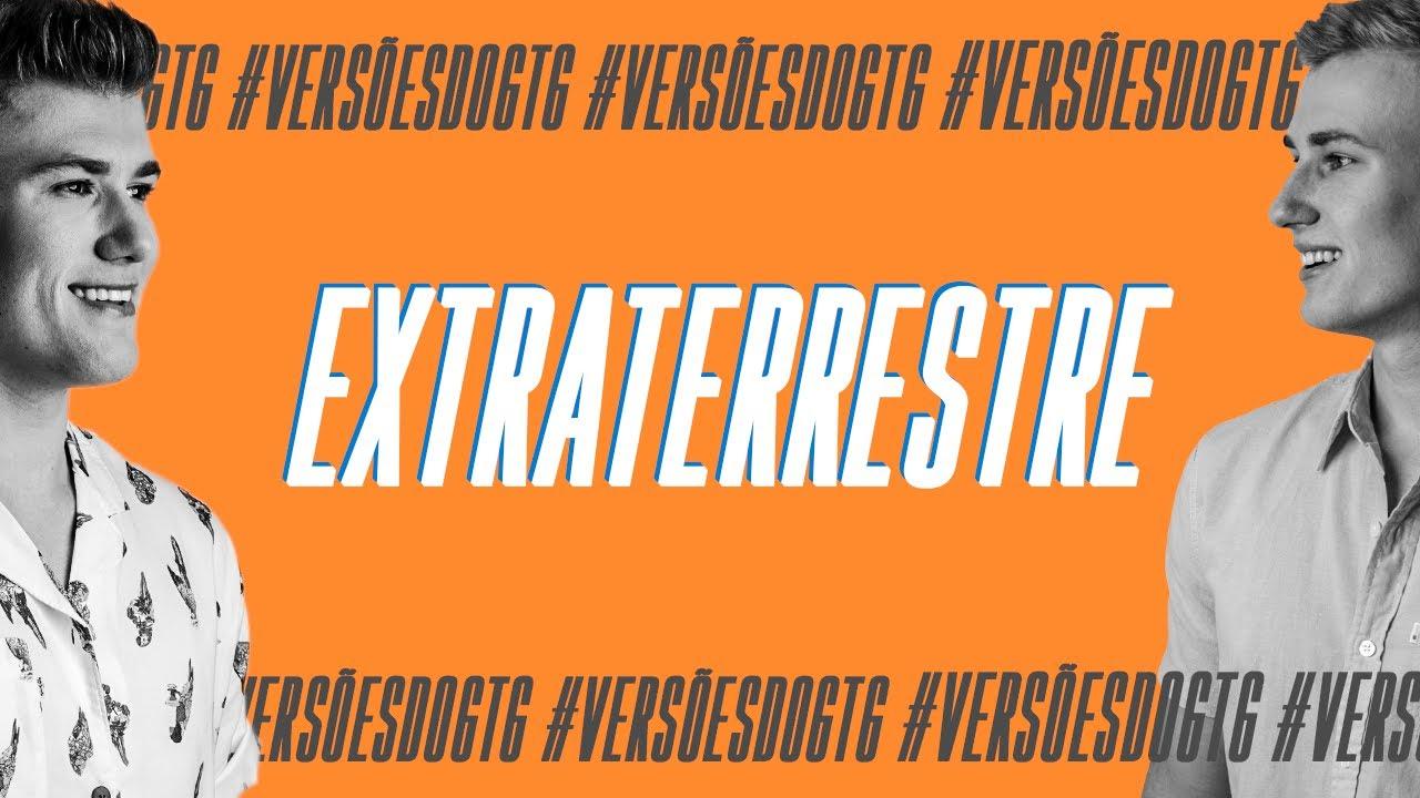 Extraterrestre – Gustavo Toledo e Gabriel [Versão Acústica]