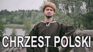 Chrzest Polski. Historia Bez Cenzury