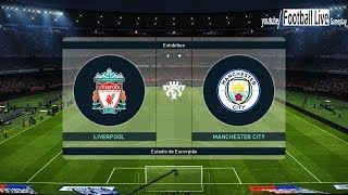 PES 2019 | Liverpool FC vs Manchester City | Full Match & Amazing Goals | Gameplay PC