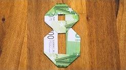 Zahl 8 aus Geldscheinen falten, Origami Geldgeschenk, Nummer 8/10