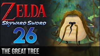 Legend of Zelda Skyward Sword Walkthrough 26: The Great Tree