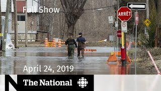 WATCH LIVE: The National for April 24, 2019