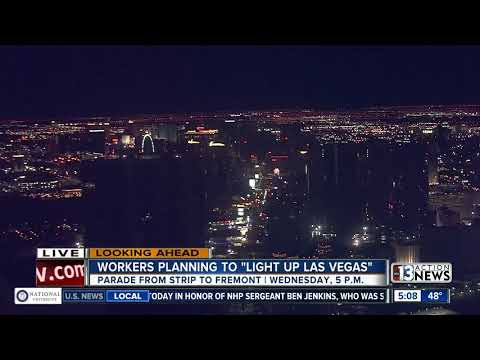Workers Plan To 'Light Up Las Vegas'