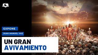 Un Gran Avivamiento - Juan Manuel Vaz