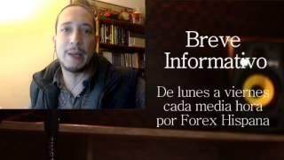 Breve Informativo - Noticias Forex del 16 de Marzo 2017