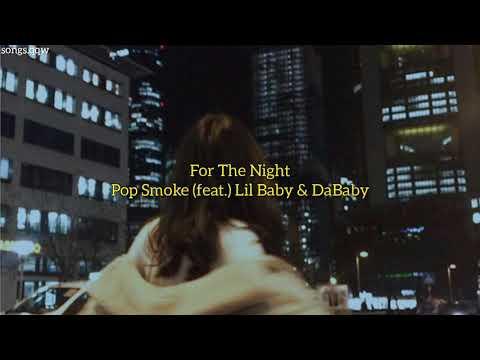 Pop Smoke feat. Lil Baby & DaBaby – For The Night (tradução)