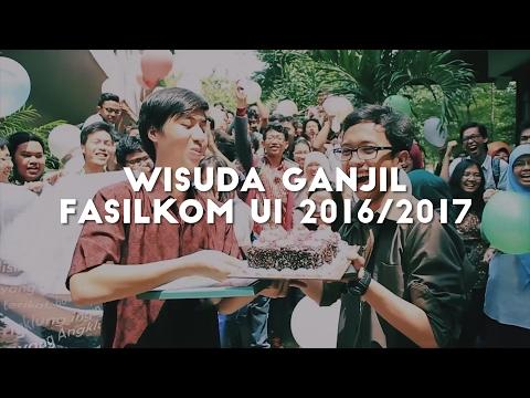 Video Wisuda Ganjil Fasilkom UI 2016/2017