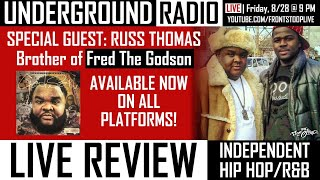 Underground Radio w/Special Guest Russ Thomas: Brother of Fred the Godson