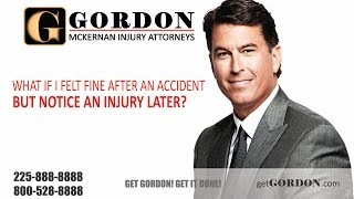 I Felt Fine After My Accident but Noticed an Injury Later | Gordon McKernan Injury Attorneys