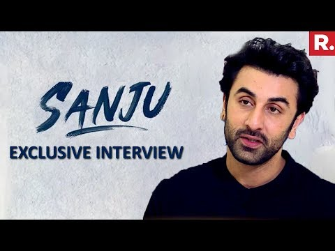 Ranbir Kapoor Speaks On Playing 'SANJU'  EXCLUSIVE